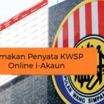 Semakan Penyata KWSP Online Akaun 1 & 2