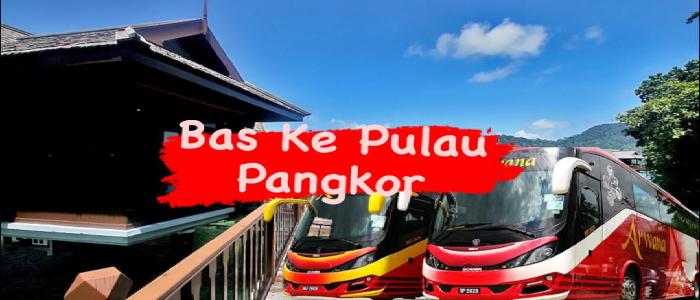 Harga tiket dan jadual bas ke Pulau Pangkor online