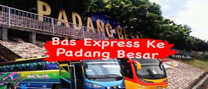 Bas ke Padang Besar Perlis dari Kuala Lumpur (KL)