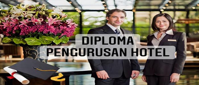 Peluang pekerjaan dan syarat kelayakan kemasukan Diploma Pengurusan Hotel