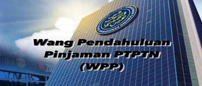 Permohonan dan semakan Wang Pendahuluan Pinjaman PTPTN WPP
